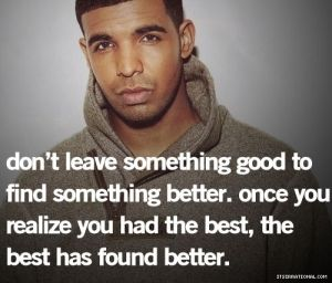 Drake Quotes On Missing Someone