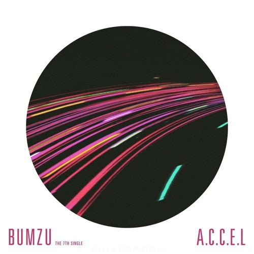 BUMZU – The 7th Digital Single `A.C.C.E.L`