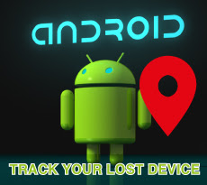 How To Track A Lost or Stolen Android Phone And How To Prevent