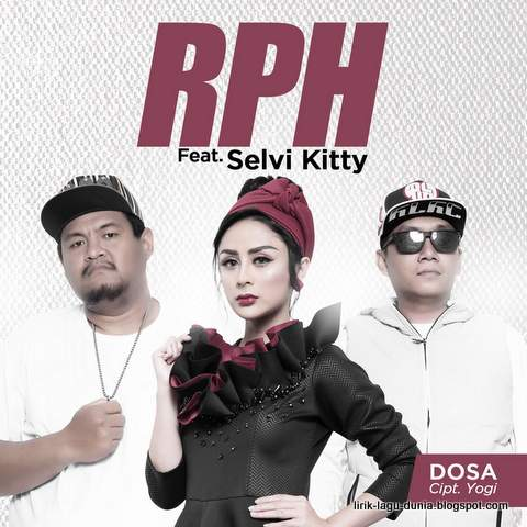 Lirik Lagu RPH - Dosa feat. Selvi Kitty