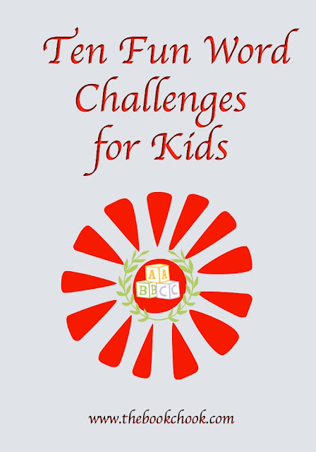 The Book Chook: 10 Fun Word Challenges For Kids