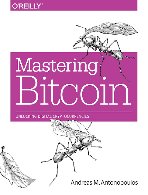 "alt=""Mastering Bitcoin: Unlocking Digital Cryptocurrencies By Andreas M.Antonopoulos cover page"""