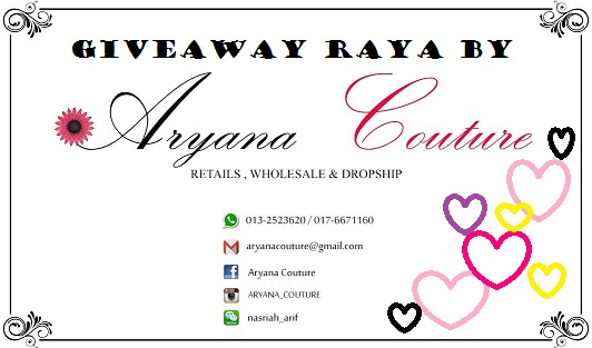 http://ainayazidstory.blogspot.my/2016/06/giveaway-shawl-raya-by-aryana-couture.html