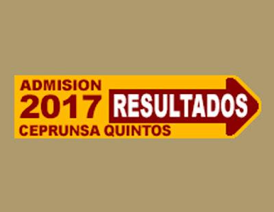 Resultados CEPRUNSA QUINTOS 2017