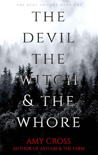 The Devil, the Witch and the Whore - Amy Cross [kindle] [mobi]