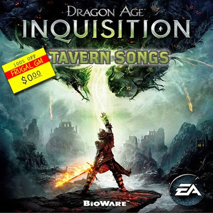 Free GM Resource: Dragon Age Inquisition Tavern Songs