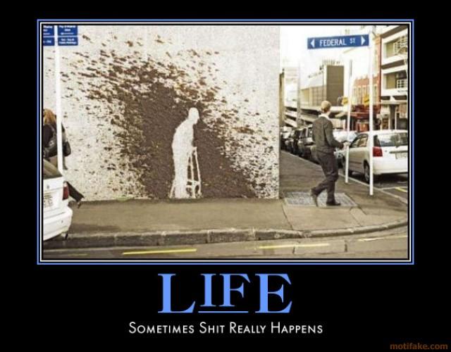 life-time-street-joke-murphy-law-shit-happens-innocence-demotivational-poster-1258764457.jpg