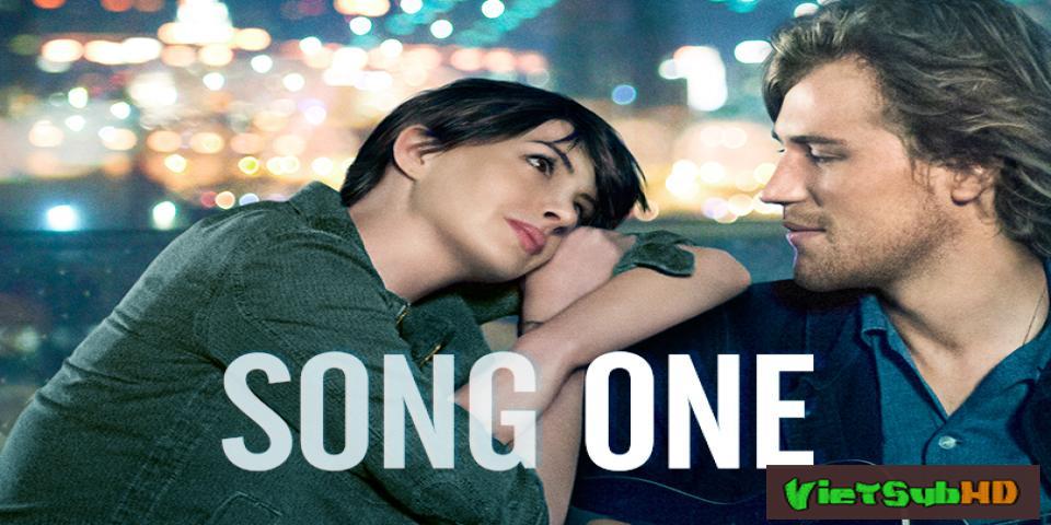 Phim Một Bài Hát VietSub HD | Song One 2014