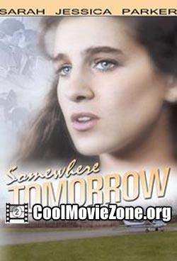 Somewhere, Tomorrow (1983)