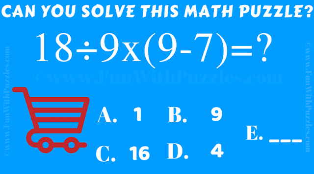 Can you quickly solve the value of 18/9x(9-7)=?