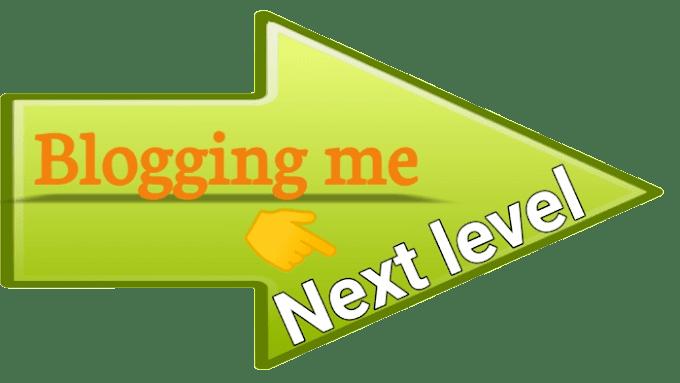 ब्लॉगिंग में निरंतरता कैसे बनाये रखें। blogging Ko Next Level Tak Kaise Lekar Jaye
