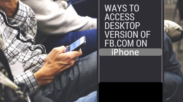 how to access facebook full site on iphone