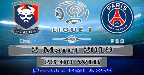 Prediksi Bola855 Caen vs Paris Saint Germain 2 Maret 2019