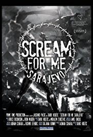 Watch Scream for Me Sarajevo Online Free 2017 Putlocker