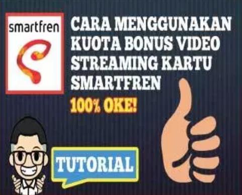 Penjelasan Dan Cara Pakai Bonus Kuota Streaming Smartfren