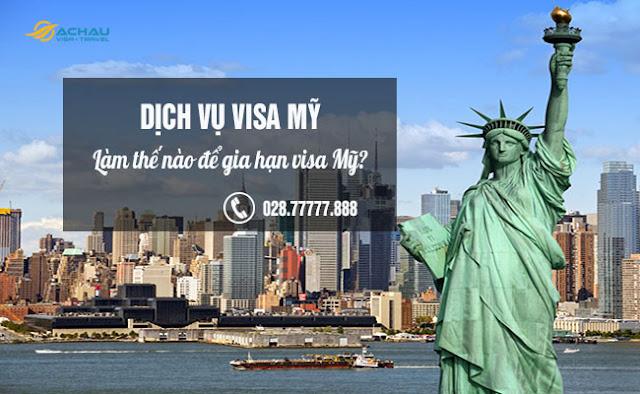 Làm thế nào để gia hạn visa Mỹ?