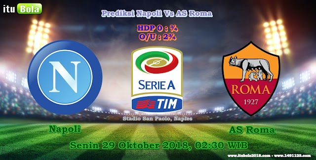 Prediksi Napoli Vs AS Roma - ituBola
