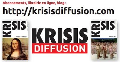 Revue Krisis. Abonnements et commandes sur http://krisisdiffusion.com