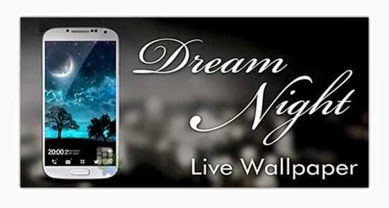 Dream Night Pro Live Wallpaper