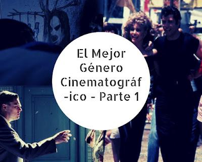El Mejor Género Cinematográfico - Parte 1