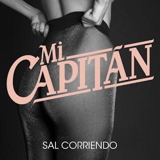 Mi Capitán Sal Corriendo