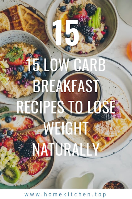 15 Low Carb Breakfast Recipes To Lose Weight Naturally