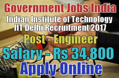 Indian Institute of Technology IIT Delhi Recruitment 2017