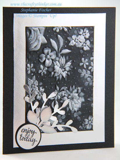 #thecraftythinker #stampinup #cardmaking #embossing #countryfloral #silverandblackcard , Country Floral, Inking dry embossing, Black & Silver card, Stampin' Up Australia Demonstrator, Stephanie Fischer, Sydney NSW