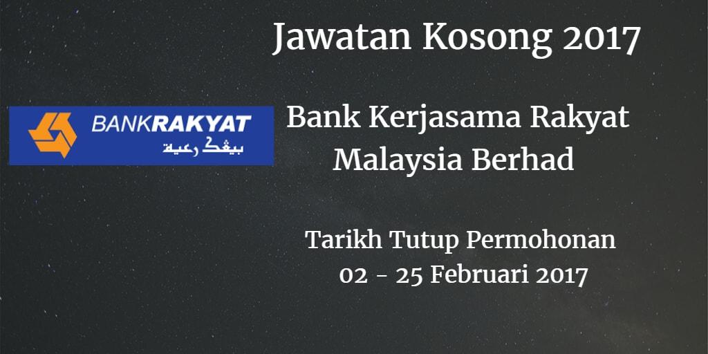 Jawatan Kosong Bank Rakyat 02 - 25 Februari 2017