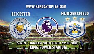 Prediksi Leicester City vs Huddersfield Town 1 Januari 2018