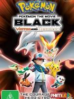Pokemon Movie 14: Victini Và Người Hùng Bóng Tối Reshiram