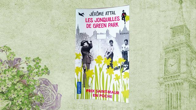 Les Jonquilles de Green Park - Jérôme Attal