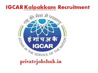 IGCAR Kalpakkam Recruitment