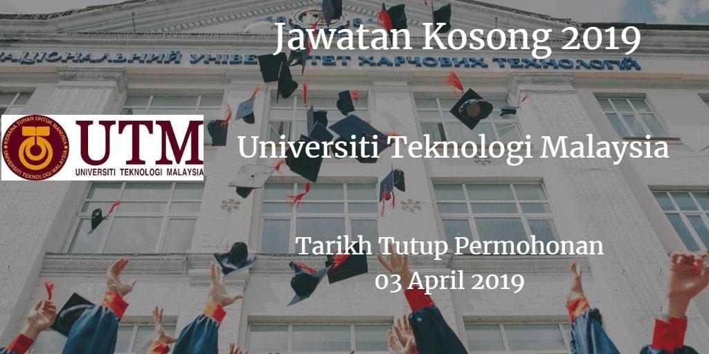 Jawatan Kosong UTM 03 April 2019