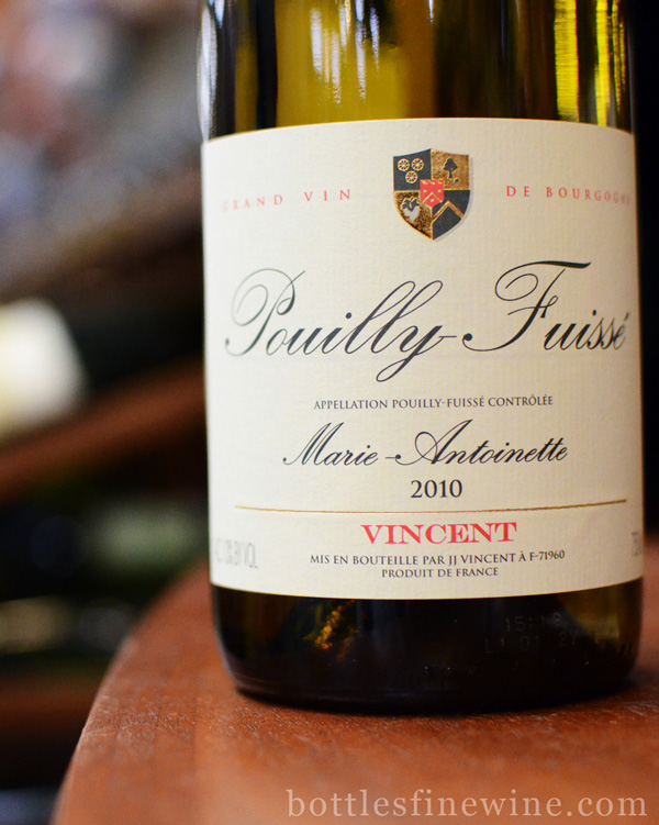 Pouilly Fuisse marie antoinette
