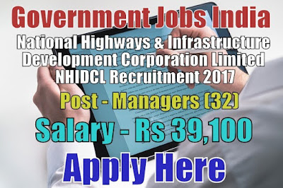 NHIDCL Recruitment 2017 for Manager Posts Apply Here