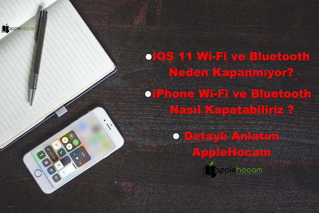 iPhone-Wi-fi-ve-Bluetooth-Kapanmıyor