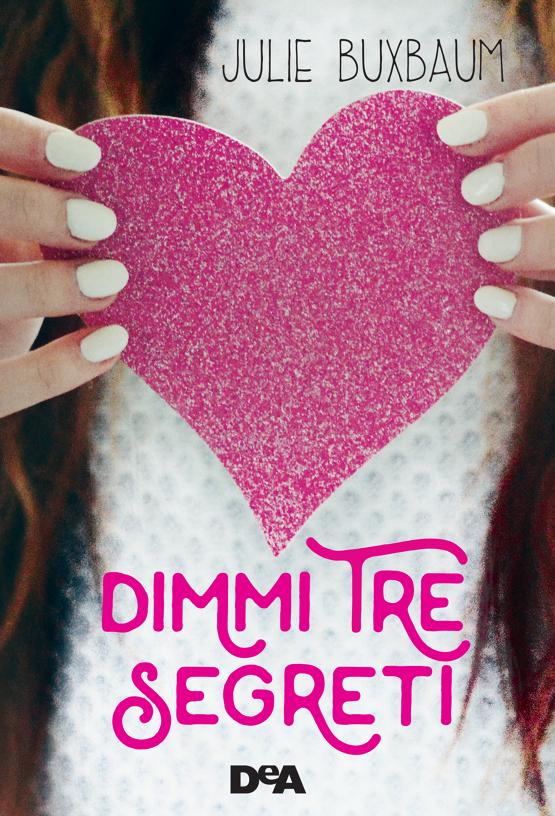 Vivere in un libro anteprima genesi dimmi tre segreti for Libri per ragazze di 13 anni