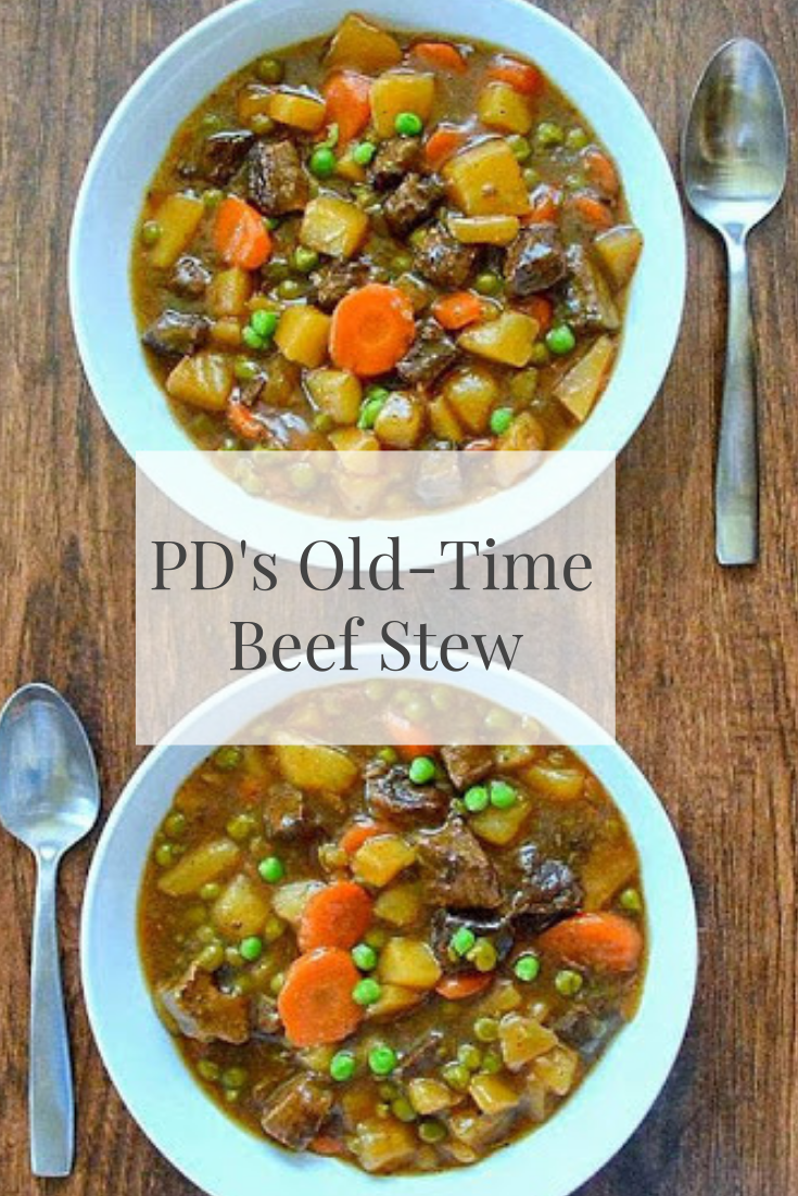 #PD's #Old-Time# Beef Stew