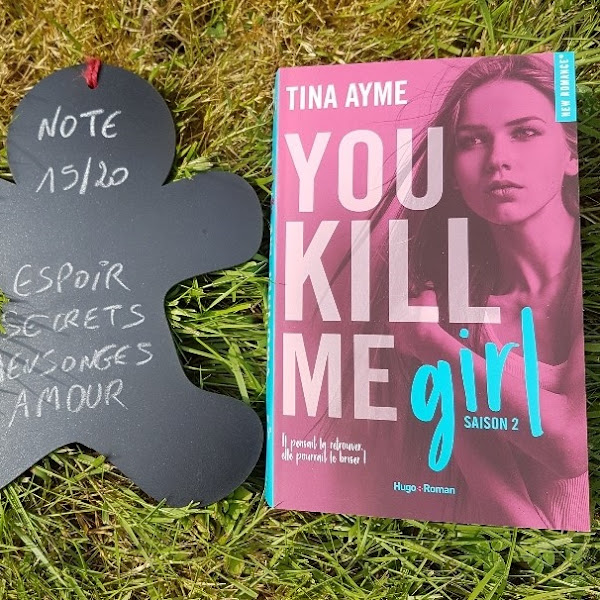 You kill me, tome 2 : You kill me girl de Tina Ayme