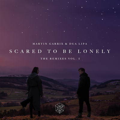 Martin Garrix & Dua Lipa - Scared To Be Lonely (Remixes, Vol. 1) (EP) - Album Download, Itunes Cover, Official Cover, Album CD Cover Art, Tracklist