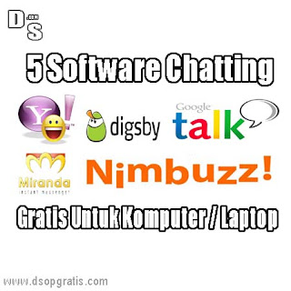 5 Software Chatting Gratis Untuk Komputer / Laptop