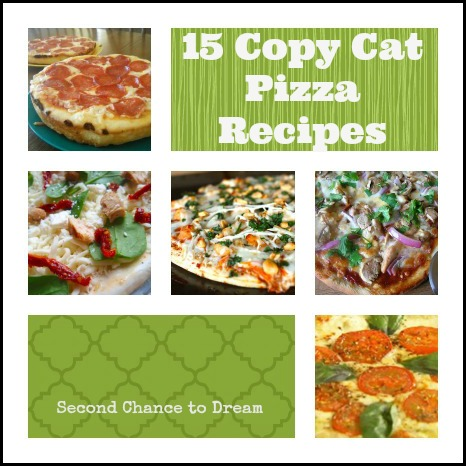 15 Copy Cat Pizza Recipes