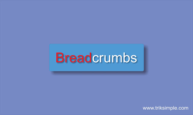 Cara Memasang Breadcrumbs SEO Friendly Valid HTML5