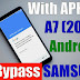FRP Bypass SAMSUNG GALAXY A7 2018 (SM-A750) Android 8.0 (Free)