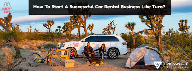 How To Start A Successful Car Rental Business Like Turo?