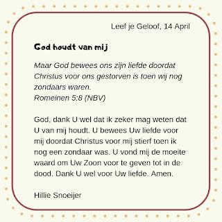 Leef je geloof, Hillie Snoeijer: God houdt van mij (Romeinen 5:8)