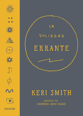 LIBRO - La sociedad errante : Keri Smith  (Paidos - 27 Septiembre 2016)  AUTOAYUDA & MANUALIDADES  Edición papel & digital ebook kindle  Comprar en Amazon España