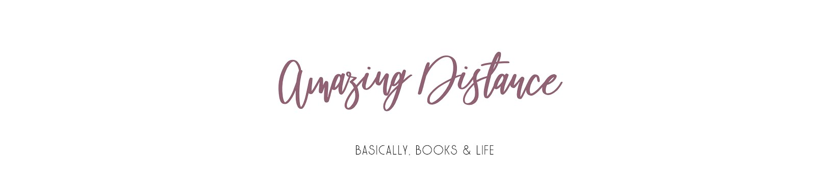 Amazing Distance - Basically, Books & Everything Nice