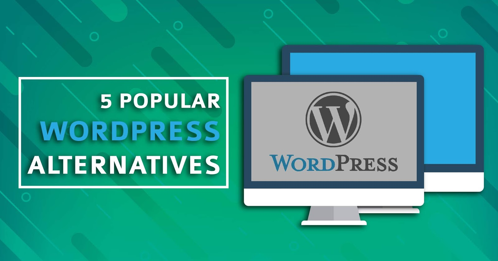 5 Popular WordPress Alternatives CMS